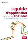 Télécharger le livre :  Le guide d'application de la norme NF C 15-100