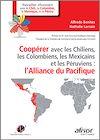 Télécharger le livre :  Coopérer avec les Chiliens, les Colombiens, les Mexicains et les Péruviens