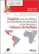 Download this eBook Coopérer avec les Chiliens, les Colombiens, les Mexicains et les Péruviens