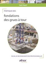 Download this eBook Pratique des fondations des grues à tour