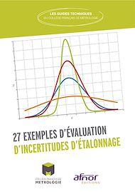 Téléchargez le livre :  27 exemples d'évaluation d'incertitudes d'étalonnage