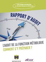 Téléchargez le livre :  L'audit de la fonction Métrologie