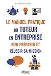 Télécharger le livre :  Le manuel pratique du tuteur en entreprise