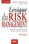 Télécharger le livre :  Lexique du Risk management