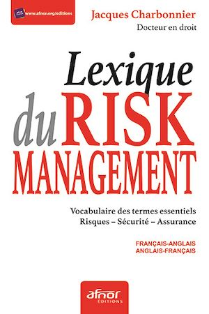 Téléchargez le livre :  Lexique du Risk management