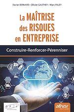 Download this eBook La maîtrise des risques en entreprise