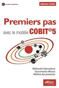 Télécharger le livre : Premiers pas avec le modèle COBIT®5
