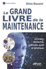 Téléchargez le livre :  Le grand livre de la maintenance
