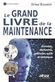 Télécharger le livre : Le grand livre de la maintenance