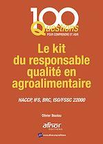 Téléchargez le livre :  Le kit du responsable qualité en agroalimentaire