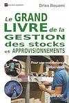 Télécharger le livre :  Le Grand livre de la gestion des stocks et approvisionnements