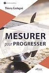 Télécharger le livre :  Mesurer pour progresser