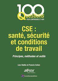 Téléchargez le livre :  CSE : santé, sécurité et conditions de travail