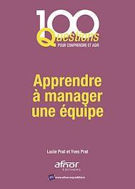 Téléchargez le livre :  Apprendre à manager une équipe