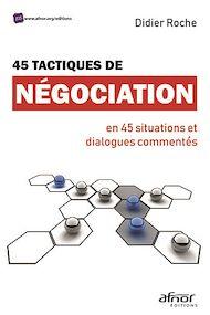 Téléchargez le livre :  45 tactiques de négociation
