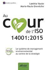 Download this eBook Au cœur de l'ISO 14001:2015