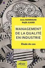 Download this eBook Management de la qualité en industrie