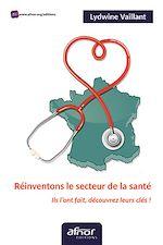 Download this eBook Réinventons le secteur de la santé