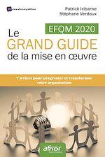 Download this eBook EFQM 2020 – Le grand guide de la mise en œuvre