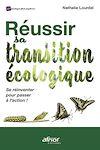 Télécharger le livre :  Réussir sa transition écologique