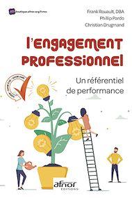 Téléchargez le livre :  L'engagement professionnel