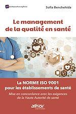 Téléchargez le livre :  Le management de la qualité en santé