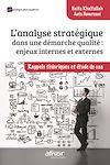 Télécharger le livre :  L'analyse stratégique dans une démarche qualité : enjeux internes et externes