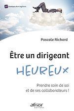 Download this eBook Être un dirigeant heureux