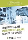 Métrologie dans les Laboratoires de Biologie Médicale et d'Analyse