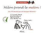 Download this eBook Milon prend le melon !