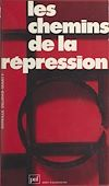 Télécharger le livre :  Les Chemins de la répression