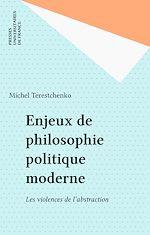 Téléchargez le livre :  Enjeux de philosophie politique moderne