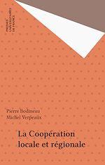 Téléchargez le livre :  La Coopération locale et régionale