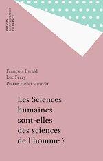 Téléchargez le livre :  Les Sciences humaines sont-elles des sciences de l'homme ?