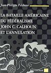 Télécharger le livre :  La bataille américaine du fédéralisme