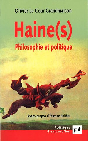 Téléchargez le livre :  Haine(s). Philosophie et politique
