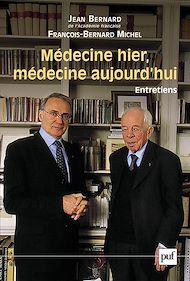 Téléchargez le livre :  Médecine hier, médecine aujourd'hui