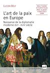 Télécharger le livre :  L'art de la paix en Europe