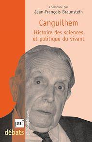 Téléchargez le livre :  Canguilhem. Histoire des sciences et politique du vivant