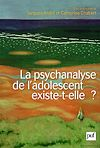Télécharger le livre :  La psychanalyse de l'adolescent existe-t-elle ?