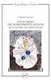 Télécharger le livre :  Vie et mort des agencements sociaux. De l'origine des institutions