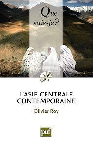 Téléchargez le livre :  L'Asie centrale contemporaine