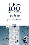 Télécharger le livre :  Les 100 mots de l'énergie