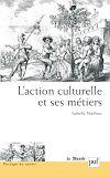 Télécharger le livre :  L'action culturelle et ses métiers