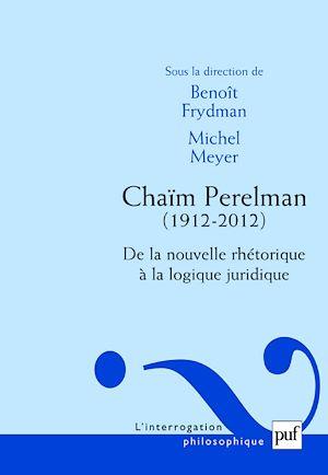 Téléchargez le livre :  Chaïm Perelman. De la nouvelle rhétorique à la logique juridique