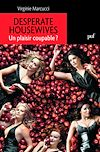 Télécharger le livre :  Desperate Housewives. Un plaisir coupable