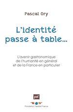 Téléchargez le livre :  L'identité passe à table