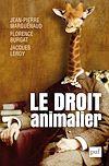 Télécharger le livre :  Le droit animalier