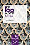 Télécharger le livre :  Les 100 mots du Coran
