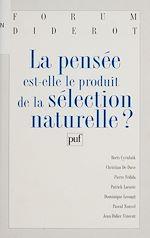 Téléchargez le livre :  La pensée est-elle le produit de la sélection naturelle ?